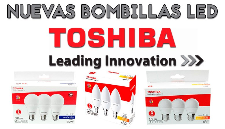 Bombillas LED Toshiba